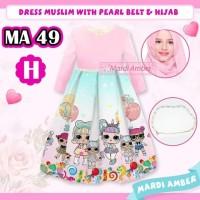 MA49 #H LOL SURPRISE sz kids (dress gamis anak import plus hijab)