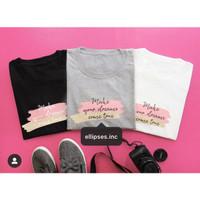 Tumblr Tee / T-Shirt / Kaos Wanita Lengan Pendek MAKE YOUR DREAMS