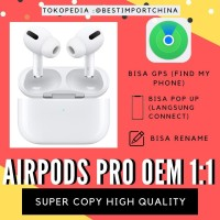 Airpods Pro OEM 1:1 SUPER COPY AIRPODS PRO MURAH ORIGINAL COPY