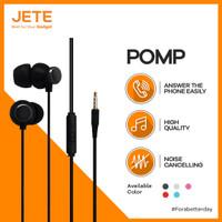 Handsfree / Headset / Earphone / EarPods JETE POMP