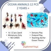 JOY SMART TOYS SMALL OCEAN ANIMALS 12 PCS SENSORY PLAY MAINAN EDUKASI