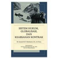 Sistem Hukum, Globalisasi, dan Keabsahan Kontrak-Samuel M.P. Hutabarat