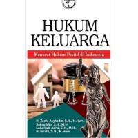 Hukum Keluarga (Menurut Hukum Positif di Indonesia)- Zaeni Asyhadie