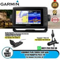 GARMIN ECHOMAP PLUS TOUCH 75CV with GT20 PANOPTIX PS22-TR 010-01895-30