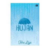 Hujan/Tere Liye/Gramedia Pustaka Utama [Original 100%]