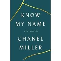Know My Name : A Memoir