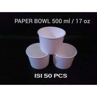 PAPER BOWL 500 ML - 17 OZ - MANGKOK KERTAS 500ML - ISI 50 PCS