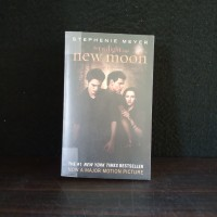 Novel the twilight saga New moon Stephenie Meyer