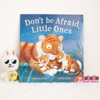 Buku Cerita Anak Import Story Book - Don't be afraid little ones