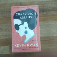 Crazy Rich Asians Novel by Kevin Kwan