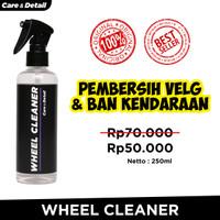 Wheel Cleaner by Care & Detail | Pembersih Velg Ban Roda Mobil Motor - 250ml
