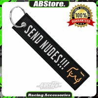Gantungan Kunci Keychain SEND NUDES !!! Premium