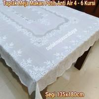 Taplak Meja Makan Putih Anti Air Waterproof Persegi 4 - 6 kursi
