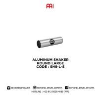 Meinl ALUMINUM SHAKER, ROUND LARGE - SH9-L-S