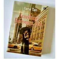 Novel Sunshine Becomes You By Ilana Tan
