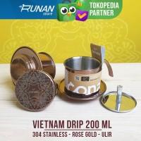 Vietnam Drip Ulir Stainless 200ml Kopi Drip Vietnam Rose Gold Conalli