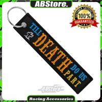 Gantungan Kunci Keychain TILL DEATH DO US PART Premium