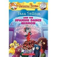 Thea Stilton: #16 Thea Stilton and the Spanish Dance Mission