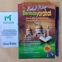 Buku Bekal Hidup Bermasyarakat: Do'a-doa Pilihan&Amaliah Keseharian+MC