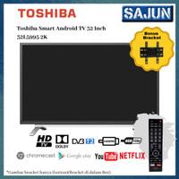 Toshiba 32L5995 LED TV 32 Inch Smart Android TV ( Free Bracket )