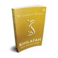 Khilafah Buku Terbaru M Quraish Shihab