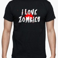Kaos Shirt I Love Zombies T-Shirt