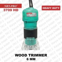 Wood Trimmer 6 mm NRT-PRO Mesin Router Profil Kayu 6mm 3709 HEAVY DUT