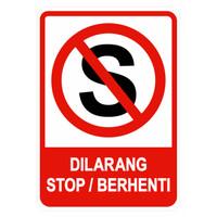 SIGN DILARANG STOP BAHAN PLAT UK 40X30CM ALUMINIUM K3 RAMBU PLAT