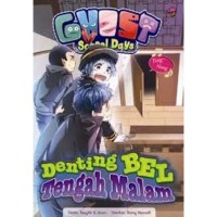 KOMIK GHOST SCHOOL DAYS DENTING BEL TENGAH MALAM