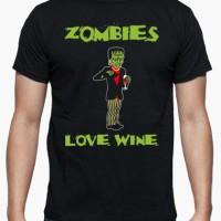 Kaos Zombies Love Wine - M / L Boy T-Shirt