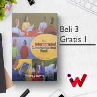 The Interpersonal Communication Book (13th Edition) (Joseph A. DeVito)