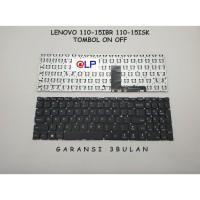 Keyboard Lenovo 110-15IBR 110-15ISK - Tombol On Off - Black