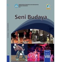 BEST SELLER SENI BUDAYA 8 DIKNAS UNTUK SMP KUR 2013 EDISI REVISI 2017