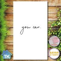 Hiasan Dinding Quotes You Can / Dekorasi Rumah / Hiasan Kamar Cafe