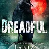 Dreadful (Shaye Archer Series Book 6) (by Jana DeLeon)