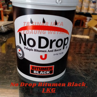 Cat Pelapis No Drop BITUMEN BLACK 1 Kg Nodrop Anti Bocor - WATERPROOF-