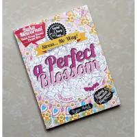 Buku Mewarnai Dewasa Adult Coloring Book Art Hobby - A Perfect Blossom