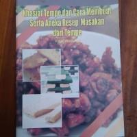 Khasiat Tempe dan cara membuat serta Aneka Resep Masakan dari tempe