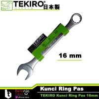 TEKIRO KUNCI RING PAS 16 MM - COMBINATION WRENCH 16 MM TEKIRO