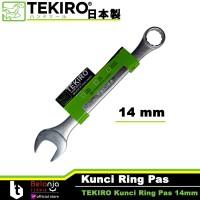 TEKIRO KUNCI RING PAS 14 MM - COMBINATION WRENCH 14 MM TEKIRO