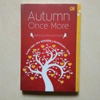 Novel Kumpulan Cerpen Metropo Autumn Once More Ilana Tan Ika Natassa