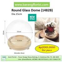 Round Glass Dome dia.15cm (1482B), Dome Kaca
