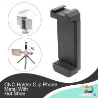 Holder/Clip Phone Metal With Hot Shoe Bracket Vlogging