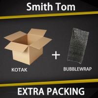 EXTRA PACKING ( Karton + BUBBLE WRAP )-Smith Tom