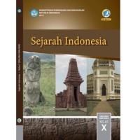 BEST SELLER SEJARAH INDONESIA 10 DIKNAS KUR 2013 EDISI REVISI 2017