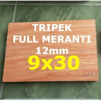 FULL MERANTI Triplek 12mm Multiplek Ukuran 9cm x 30cm