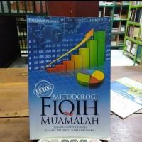 BUKU METODOLOGI FIQH MUAMALAH JUAL BELI SECARA ISLAMI