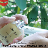 PARFUM Body/Baju VANILLA KOPI|Aroma Tahan Lama & Aromatik
