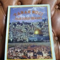 Tanah Suci Dalam Gambar Berwarna Satu Kota Tiga Agama