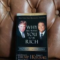 Why We Want You To Be Rich Donald J. Trump Robert T. Kiyosaki